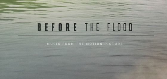 Trent Reznor, Atticus Ross, Gustavo Santaolalla y Mogwai componen la BSO de Before The Flood