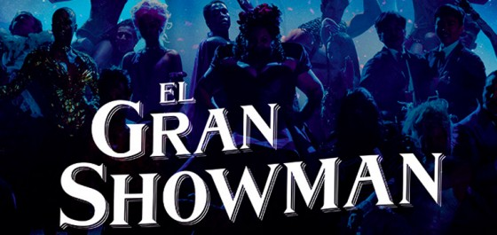 Póster final del musical El Gran Showman