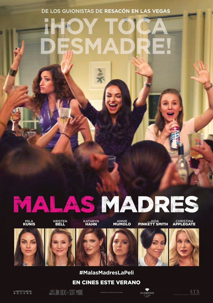 """Cartel """"Malas madres"""" 29 de julio en cines."""