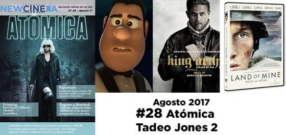 NC Magacine Nº28 Agosto 2017: Atómica – Tadeo Jones 2