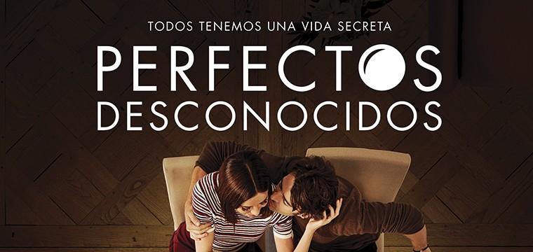 """Póster de la película """"PERFECTOS DESCONOCIDOS"""""""