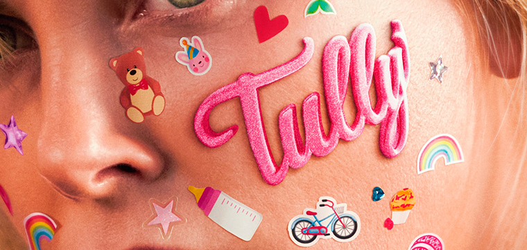 Cartel de Tully con Charlize Theron como protagonista