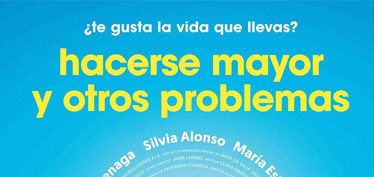 Teaser póster de la comedia HACERSE MAYOR Y OTROS PROBLEMAS