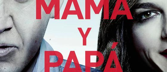 Póster de MAMÁ Y PAPÁ con Nicolas Cage y Selma Blair