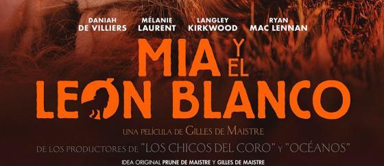 Póster de MIA Y EL LEÓN BLANCO