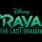Póster de lo próximo de Disney, Raya y el último Dragón